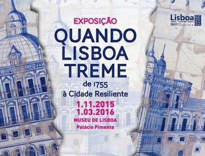 """""""QUANDO LISBOA TREME – DE 1755 À CIDADE RESILIENTE"""""""